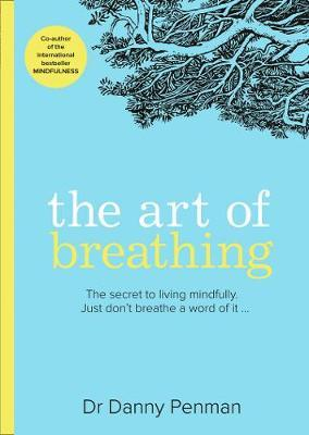 Dr Danny Penman | The Art of Breathing | 9780008361747 | Daunt Books