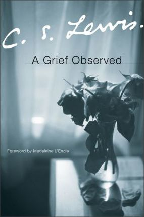 C. S. Lewis | A Grief Observed | 9780060652388 | Daunt Books