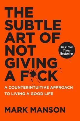 Mark Manson | The Subtle Art of Not Giving a F*ck | 9780062457714 | Daunt Books