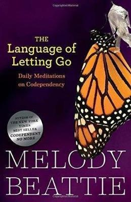 The Language of Letting Go | Melody Beattie | Charlie Byrne's