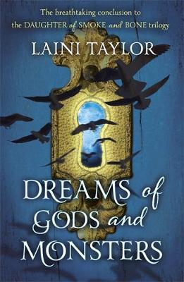 Dreams of Gods and Monsters | Laini Taylor | Charlie Byrne's
