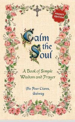 The Poor Clares Galway | Calm the Soul | 9781444793994 | Daunt Books