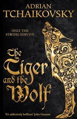The Tiger and The Wolf | Adrian Tchaikovsky | Charlie Byrne's