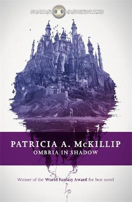 Ombria In Shadow | Patricia A. McKillip | Charlie Byrne's