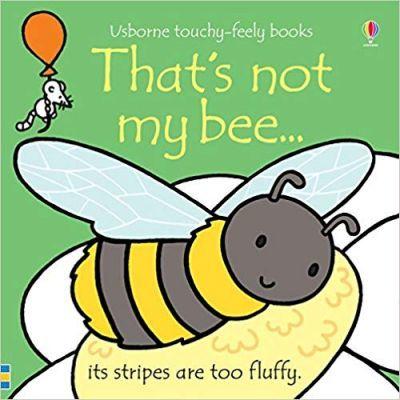 Fiona Watt | That's Not My Bee... | 9781474927987 | Daunt Books