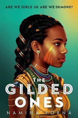 The Gilded Ones | Namina Forna | Charlie Byrne's