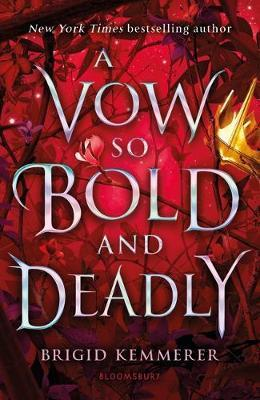 A Vow So Bold and Deadly | Brigid Kemmerer | Charlie Byrne's