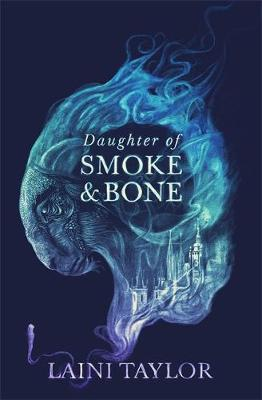Daughter of Smoke and Bone | Laini Taylor | Charlie Byrne's