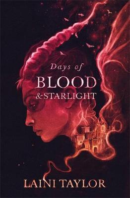 Laini Taylor | Days of Blood and Starlight | 9781529353976 | Daunt Books