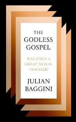 The Godless Gospel | Julian Baggini | Charlie Byrne's