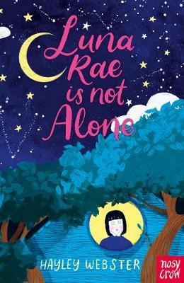 Hayley Webster | Luna Rae is Not Alone | 9781788006040 | Daunt Books