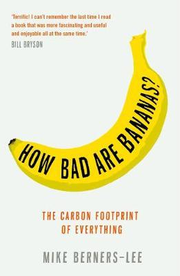 How Bad Are Bananas? | Mike Berners-Lee | Charlie Byrne's
