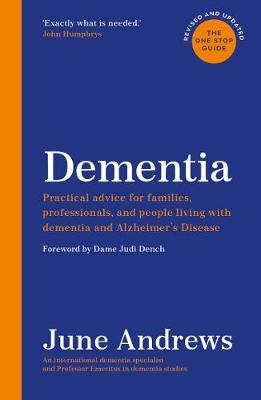 Dementia: The One Stop Guide | June Andrews | Charlie Byrne's