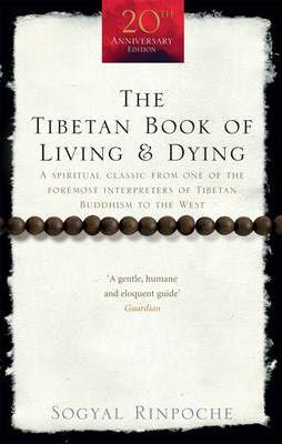 The Tibetan Book of Living and Dying | Sogyal Rinpoche | Charlie Byrne's