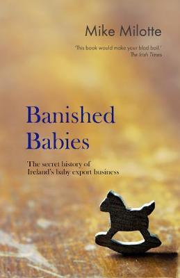 Mike Milotte | Banished Babies | 9781848401334 | Daunt Books