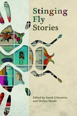 Stinging Fly Stories | Edited by Sarah Gilmartin and Declan Meade | Charlie Byrne's