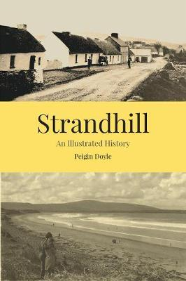 Peigín Doyle | Strandhill - An Illustrated History | 9781916137547 | Daunt Books