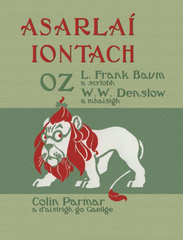 Asarlaí Iontach Oz by L. Frank Baum