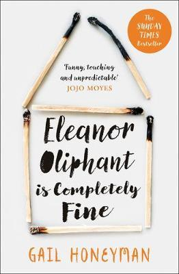 Gail Honeyman | Eleanor Oliphant is Completely Fine | 9780008172145 | Daunt Books