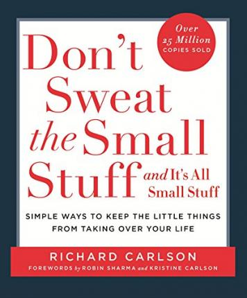 Don't Sweat The Small Stuff | Richard Carlson | Charlie Byrne's