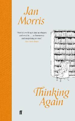 Thinking Again | Jan Morris | Charlie Byrne's