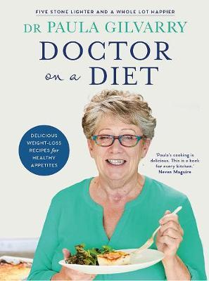 Dr. Paula Gilvary | Doctor on a Diet | 9780717183135 | Daunt Books