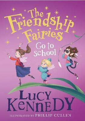 The Friendship Fairies Go To School | Lucy Kennedy | Charlie Byrne's