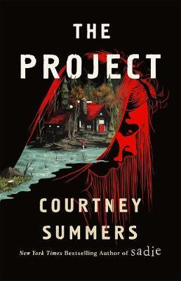 Courtney Summers | The Project | 9781250798800 | Daunt Books