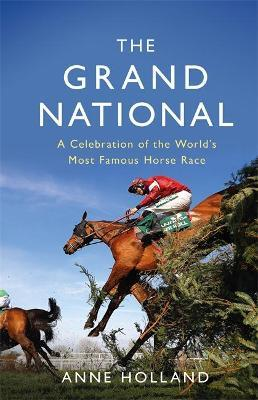 Anne Holland | The Grand National | 9781474611992 | Daunt Books