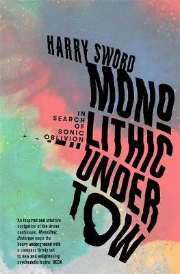 Monolithic Undertow | Harry Sword | Charlie Byrne's