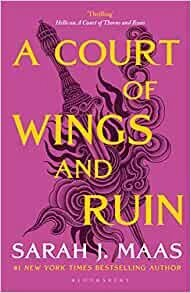 A Court of Wings and Ruin | Sarah J. Maas | Charlie Byrne's