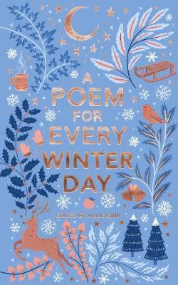 A Poem For Every Winter Day | Edited by Allie Esiri | Charlie Byrne's