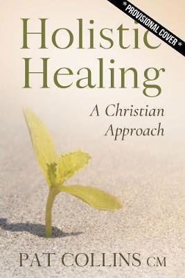 Holistic Healing | Pat Collins CM | Charlie Byrne's