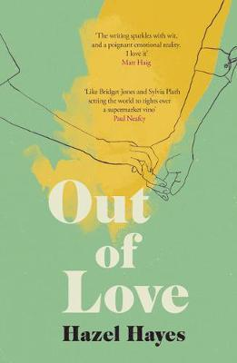 Katy Hayes | Out Of Love | 9781783528967 | Daunt Books