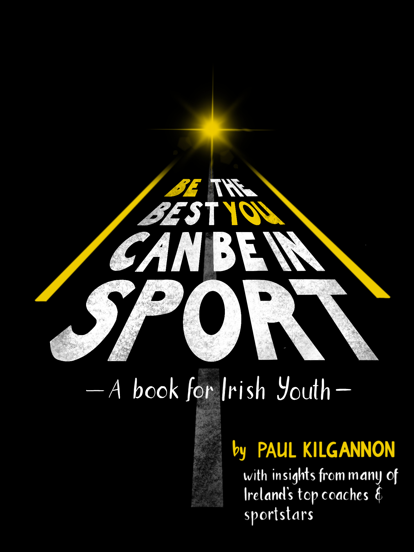 Be The Best You Can Be In Sport | Paul Kilgannon | Charlie Byrne's