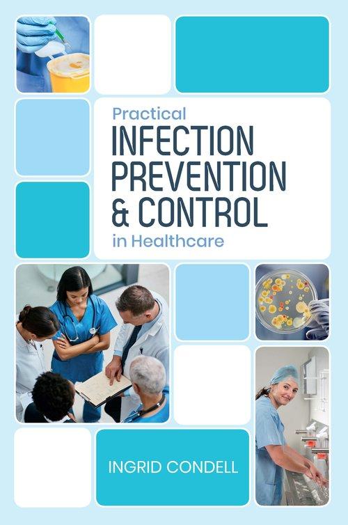 Infection Prevention and Control In Healthcare | Ingrid Condell | Charlie Byrne's