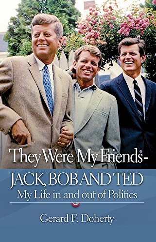 They Were My Friends – Jack, Bob and Ted | Gerard F. Doherty | Charlie Byrne's