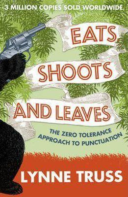 Eats, Shoots and Leaves | Lynne Truss | Charlie Byrne's