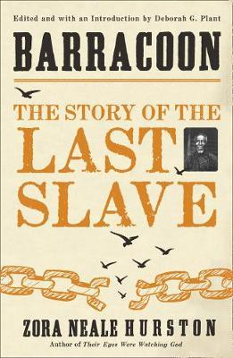 Zora Neale | Barracoon - The Story of the Last Slave | 9780008368036 | Daunt Books