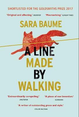 A Line Made By Walking | Sara Baume | Charlie Byrne's
