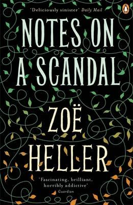 Notes On A Scandal by Zoe Heller