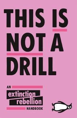 This Is Not A Drill | Extinction Rebellion | Charlie Byrne's