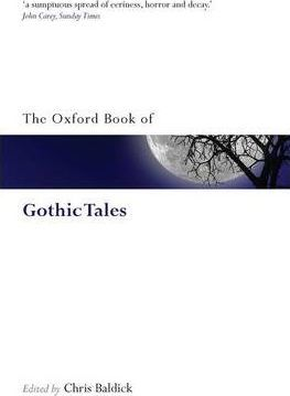 The Oxford Book of Gothic Tales   Edited by Chris Baldick   Charlie Byrne's