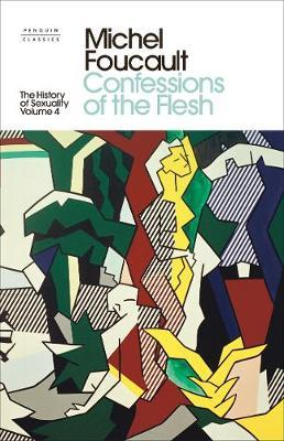 Confessions of the Flesh | Michel Foucault | Charlie Byrne's