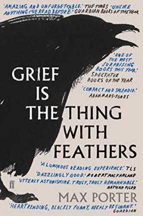 Grief Is The Thing With Feathers | Max Porter | Charlie Byrne's