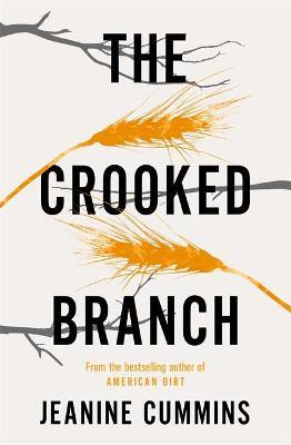The Crooked Branch | Jeanine Cummins | Charlie Byrne's