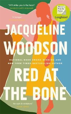 Red At The Bone | Jacqueline Woodson | Charlie Byrne's