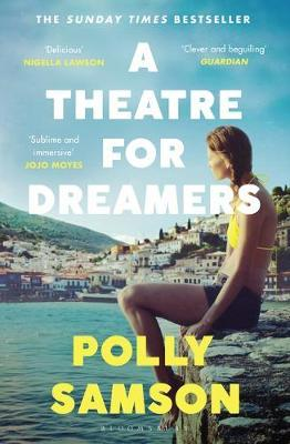 A Theatre For Dreamers | Polly Samson | Charlie Byrne's