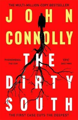 John Connolly | The Dirty South | 9781529398335 | Daunt Books