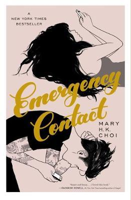 Emergency Contact | Mary H.K. Choi | Charlie Byrne's